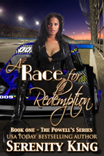A Race for Redemption -- Serenity King